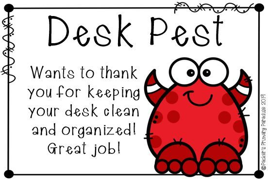 Clean Desk Award Desk Pest Clean desk Clean desk award Student encouragement
