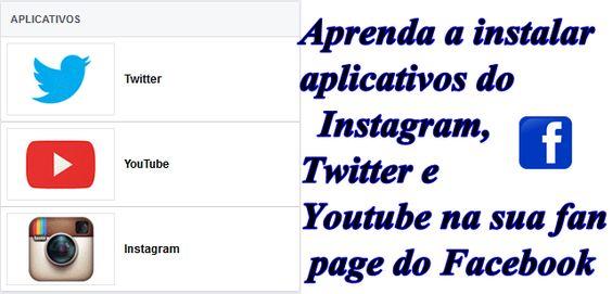 Aprenda a como instalar aplicativos do Instagram, Twitter e YouTube na sua fan page do Facebook agora http://www.tudoinformation.com.br/2016/07/aprenda-como-instalar-aplicativos-do.html