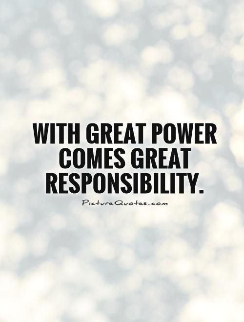 With Great Power Comes Great Responsibility Picture Quotes Responsibility Quotes Wise Quotes Quotes For Students