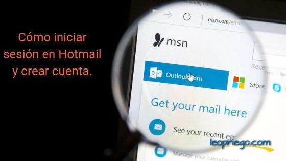 Cómo Iniciar Sesión En Hotmail Y Crear Cuenta Cuentos Decir Te Quiero Iniciar Sesion