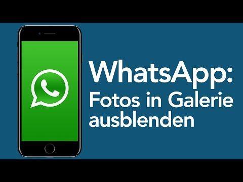 Whatsapp Tricks Fotos Nicht Speichern Android Youtube Whatsapp Tricks Whatsapp Tipps Handynummer