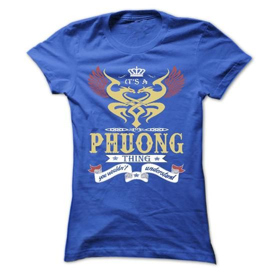 its a PHUONG Thing You Wouldnt Understand  - T Shirt, H - #money gift #gift packaging. GET YOURS  => https://www.sunfrog.com/Names/its-a-PHUONG-Thing-You-Wouldnt-Understand--T-Shirt-Hoodie-Hoodies-YearName-Birthday-43597643-Ladies.html?id=60505