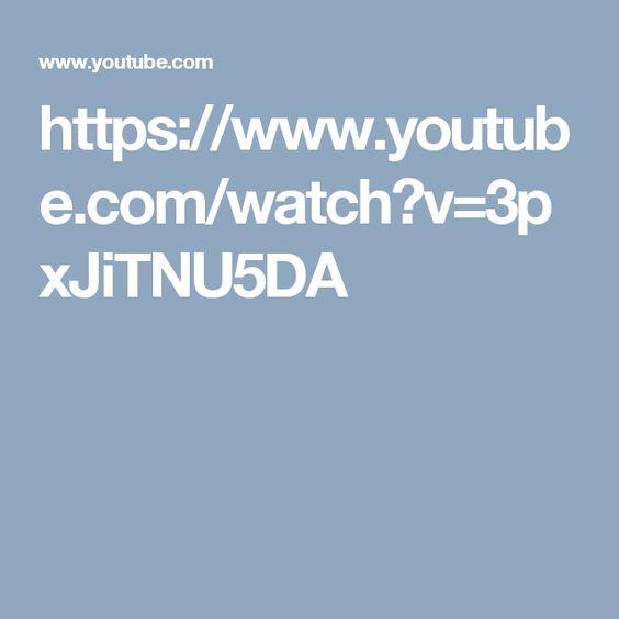 https://www.youtube.com/watch?v=3pxJiTNU5DA