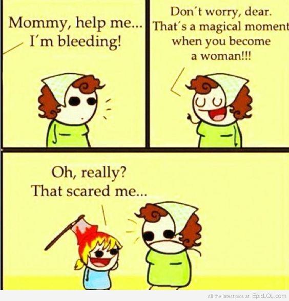 You're a woman!