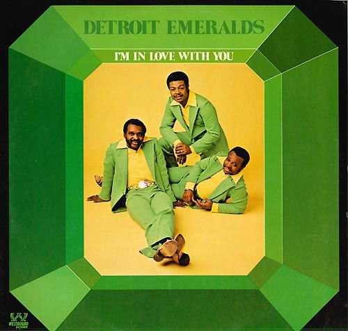 The Detroit Emeralds  /   I'm In Love With You 1973