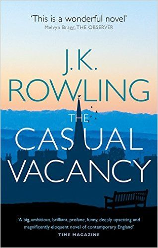 The Casual Vacancy: J. K. Rowling: 9780751552867: Amazon.com: Books: