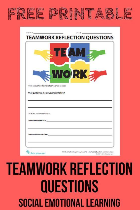 Teamwork Reflection Questions Worksheet Education Com Social Emotional Learning Teamwork Activities Social Emotional Skills Teamwork worksheets for students