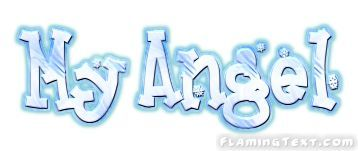 Image result for My angel