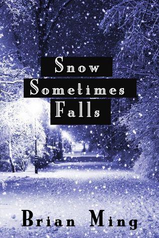 Snow Sometimes Falls