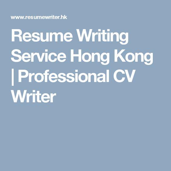 Resume Writing Service Hong Kong Professional CV Writer Resume - resume writing services