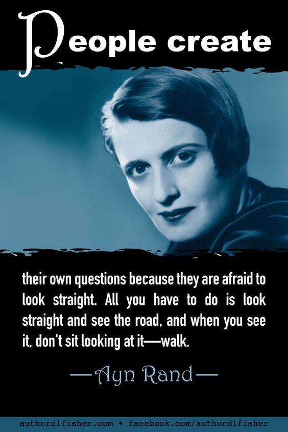 Ayn Rand, best-selling author of The Fountainhead and Atlas Shrugged, also developed the philosophical system of Objectivism. AynRand #writing #LivingTheDream #AuthorQuote #objectivism