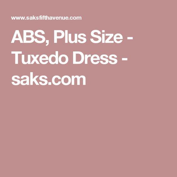 ABS, Plus Size - Tuxedo Dress - saks.com