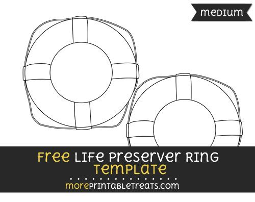 Free Life Preserver Ring Template Medium With Images Life