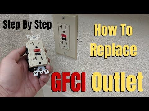 How To Replace A Gfci Outlet Step By Step Youtube Gfci Outlet Electrical Outlets