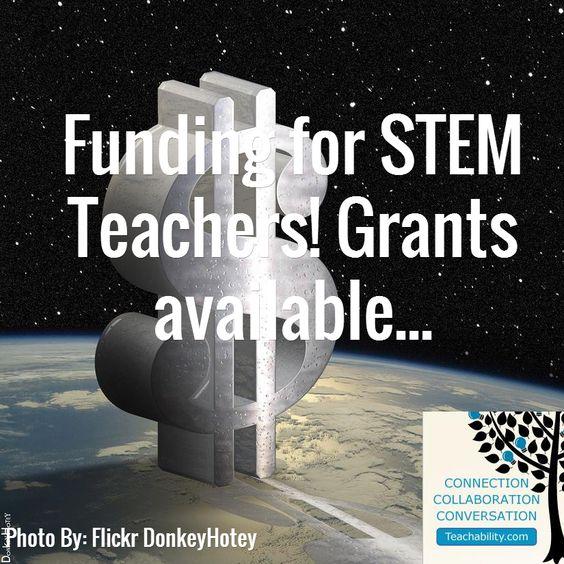 Funding For STEM Teachers! STEM Grants Available...