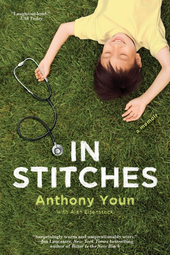 A laugh-out-loud memoir that incorporates coming-of-age, medicine, Asian-American identity and a lot of heart.  #medicine #korean #doctor #institches #anthonyyoun