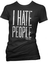 "Women's ""I Hate People"" Tee by Black Roses Apparel (Black)"