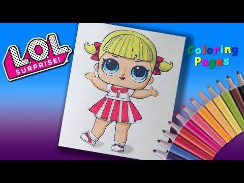 Lol Surprise Doll Coloring Pages Coloring For Girls Cheer Captain Doll Youtube Cheer Captain Cheer Girl Favorite Cartoon Character