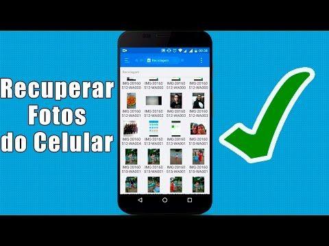 Como Recuperar Fotos Apagadas Do Celular Tutorialtec Youtube