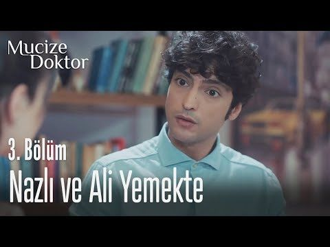 Nazli Ve Ali Yemekte Mucize Doktor 3 Bolum Doktorlar Entertainment Youtube