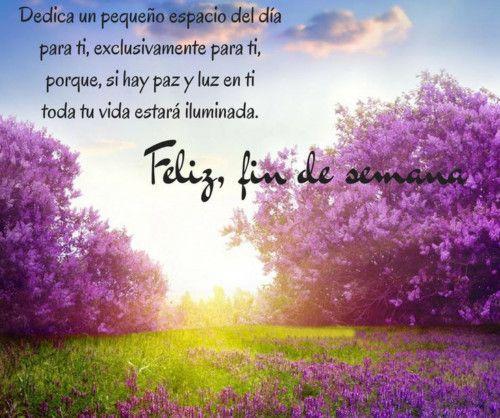 Feliz Fin De Semana Mi Amor En Imagenes Con Frases Bonitas Feliz
