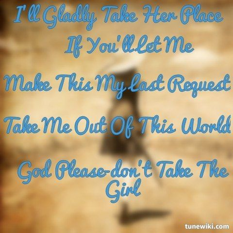 Country song don t take the girl would