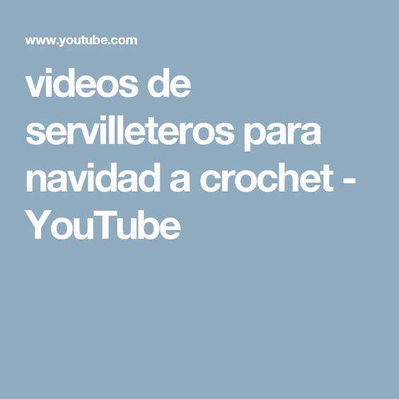 videos de servilleteros para navidad a crochet - YouTube