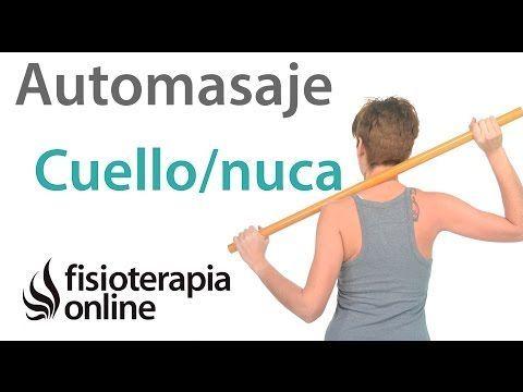 Auto Masaje Para Liberar La Tensión De Cuello Cervicales Y De Trapecios Youtube Automasaje Ejercicios Cervicales Ejercicios Para El Cuello