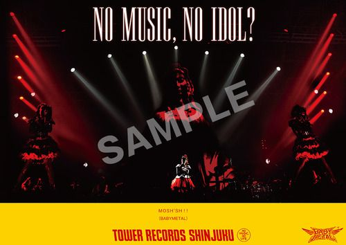 BABYMETALがタワーレコード新宿店人気企画第70回『NO MUSIC, NO IDOL?』に決定