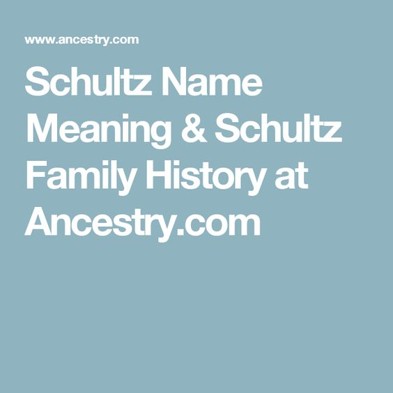 schultz name. schultz name meaning \u0026 family history at ancestry.com s