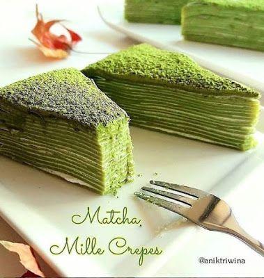 Matcha Mille Crepes Resep Kue Resep Makanan Penutup Mini