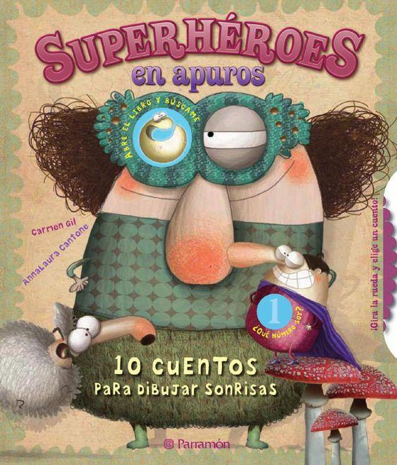 10 Cuentos Para Superhéroes En Apuros Cuentos De Superheroes Cuentos Libros Para Niños