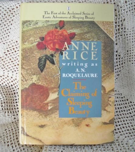 The Claiming of Sleeping Beauty by Anne Rice.  Auction ends soon!
