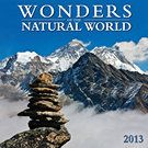 Wonders of the Natural World 2013 Wall Calendar--Calendars.com