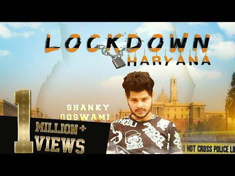 Lockdown Shanky Goswami New Haryanvi Song 2020 Vikram Pannu Meet Bhuker Preet Mohit Sbm Youtube Songs Lyrics All Songs