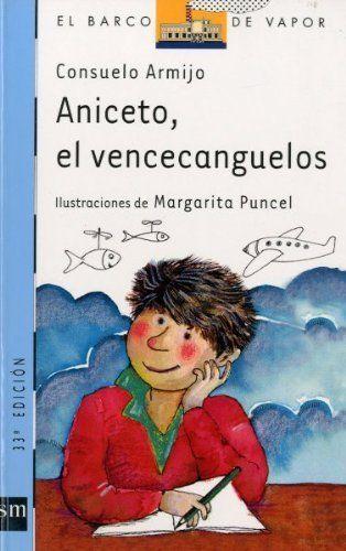 Aniceto-el-vencecanguelos-Aniceto-the-conqueror-of-fears-CONSUELO-ARMIJO-NAVAR