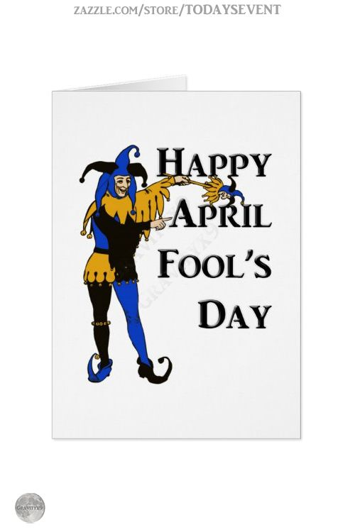 April Fool S Day Greeting Card By Todaysevent At Zazzle Gravityx9 A Joker Prankster Court Jester April Fools Day April Fool S Day Custom Greeting Cards