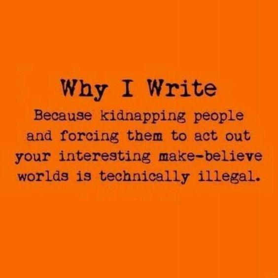 Why I write...Ha!