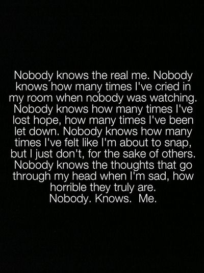 This is inevitably true. I hate when i really start to tell somebody how i really feel inside, the real hurt the pain, how i feel about myself. The look in their eyes, like they are so sad that i could be saying these things. That inturn hurts my heart. I never want to cause any body pain, so I soften my tone and say things to make them feel better again. and im left still broken on the inside but lying about it on the outside