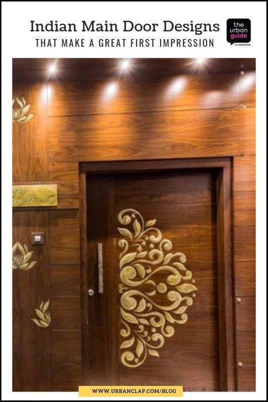 15 Indian Main Door Designs That Make A Great First Impression Indian Main Door Designs Main Door Design Room Door Design
