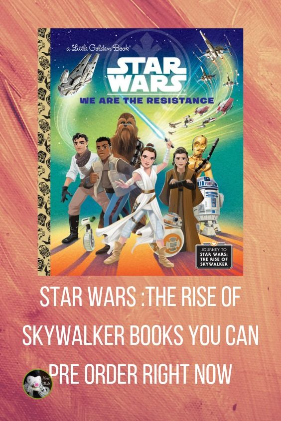 Star Wars Journey To The Rise Of Skywalker Books Star Wars Books Star Wars War