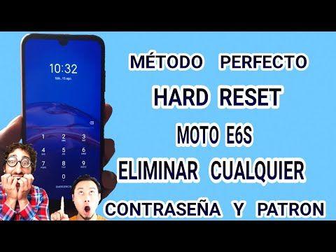 Hard Reset Moto E6s Formatear Quitar Contraseña Patron Moto E6s Remove Password Format Moto E6s Youtube Patrones Motos Contraseñas