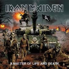 A Matter of Life and Death è il quattordicesimo album della band britannica Iron Maiden e il terzo album co-prodotto con Kevin Shirley. Il disco ha venduto circa 8 milioni di copie.  Data di uscita: 28 agosto 2006