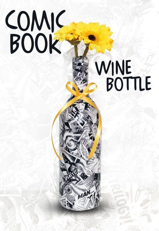 Diy comics wine bottle diy don 39 t mind if i do for Diy wine bottle crafts pinterest