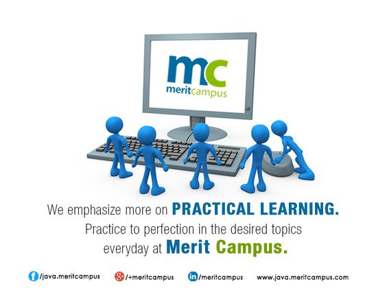 Practical #Learning everyday @ Merit Campus