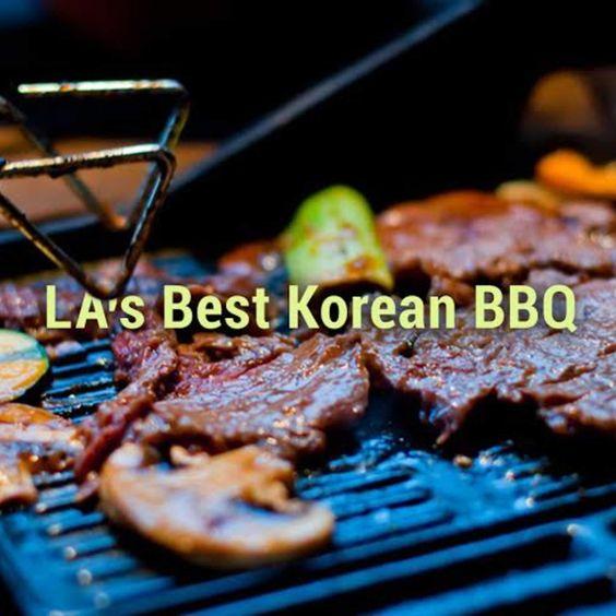 LA's best Korean BBQ spots #Koreatown Los Angeles