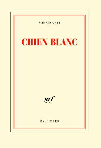 """unforgettable...(""""White Dog"""" by Romain Gary)"""