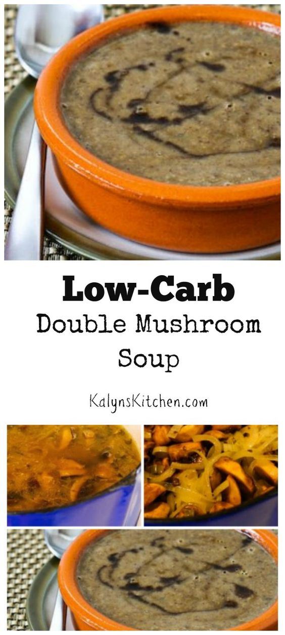 ... Low-Carb Double Mushroom Soup might be the best mushroom soup I
