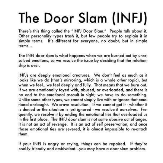 #INFJ doorslam - it takes a lot to get there but when I'm there I'm done...I wish this wasn't the case though!: