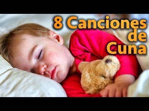 8 Canciones De Cuna Para Dormir Bebés Con Letra Hermosas Melodías Nanas Para Niños Youtube Canciones Para Bebés Canciones De Cuna Canciones De Niños